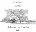 Dominique Duplantier et Jean Tucoo-Chala - Maisons des Landes.