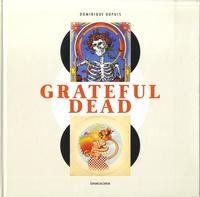 Dominique Dupuis - Grateful dead.