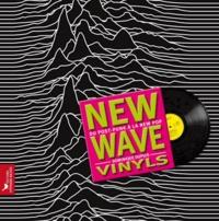 Dominique Dupuis - New Wave vinyls - Du post punk à la new pop.