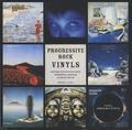 Dominique Dupuis - Progressive rock vinyls - Histoire subjective du rock progressif à travers 40 ans de vinyles.