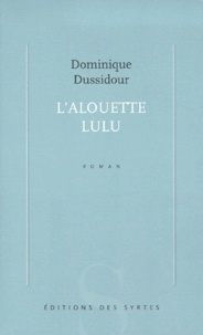 Dominique Dussidour - .