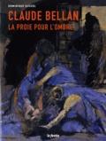 Dominique Dussol - Claude Bellan - La proie pour l'ombre. Exposition, Vieille Eglise Saint-Vincent de Mérignac, 28 avril-10 juin 2012.
