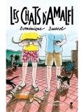 Dominique Dussol - Les chats d'Amalfi.