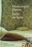Dominique Dyens - Délit de fuite.