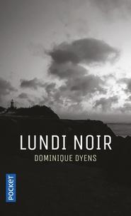 Dominique Dyens - Lundi noir.