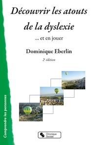 Découvrir les atouts la dyslexie - Et en jouer.pdf