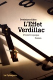Dominique Edler - L'effet Verdillac - Première époque.