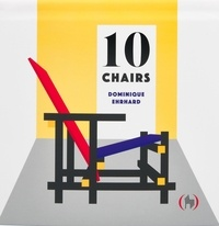 Dominique Ehrhard - 10 Chairs.