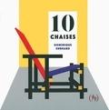 Dominique Ehrhard - 10 chaises.