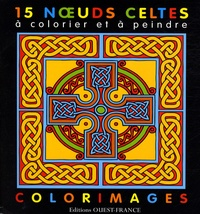 Dominique Ehrhard - 15 Noeuds celtes à colorier et à peindre.