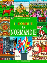 Dominique Ehrhard - Je colorie la Normandie.