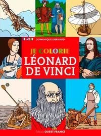 Dominique Ehrhard - Je colorie Léonard de Vinci.