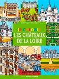 Dominique Ehrhard - Je colorie les châteaux de la Loire.