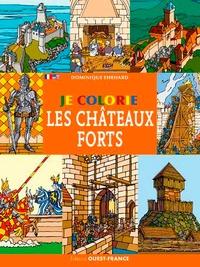 Dominique Ehrhard - Je colorie les châteaux forts.
