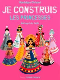 Dominique Ehrhard - Je construis les princesses.