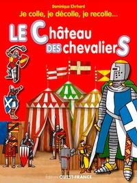Dominique Ehrhard - Le château des chevaliers.