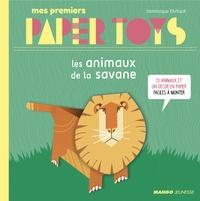 Les animaux de la savane - Mes premiers Paper Toys.pdf