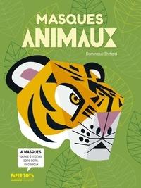 Dominique Ehrhard - Masques animaux.
