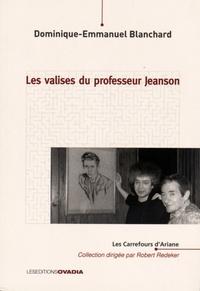 Dominique-Emmanuel Blanchard - Les valises du professeur Jeanson.