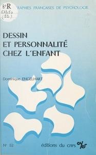 Dominique Engelhart - Dessin et personnalité chez l'enfant - Études à partir d'une épreuve multiple de dessins.