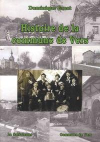 Dominique Ernst - Histoire de la commune de Vers.