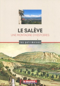 Dominique Ernst - Le Salève - Une montagne d'histoires.