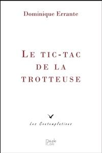 Dominique Errante - Le TIC-TAC de la trotteuse.