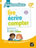 Dominique Estève et Marie-Christine Olivier - Lire, écrire, compter CP.