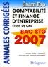 Dominique Estournet - Comptabilité et finance d'entreprise, étude de cas Bac STG - Annales corrigées.