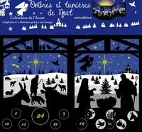 Dominique Evangelisti - Calendrier de l'Avent Ombres et Lumière de Noël.