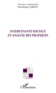 Dominique Fablet et Laurent Barbe - Intervenants sociaux et analyse des pratiques.