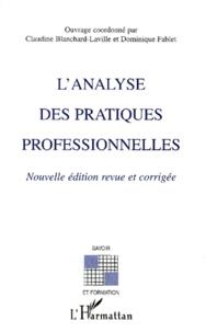 Dominique Fablet et  Collectif - L'analyse des pratiques professionnelles - Edition 2000.