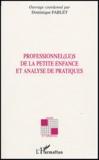 Dominique Fablet - Professionnel(le)s de la petite enfance et analyse de pratiques.