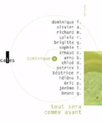 Dominique Fabre et Bruno Gibert - Tout sera comme avant - Variations autour d'un album de Dominique A. 1 CD audio