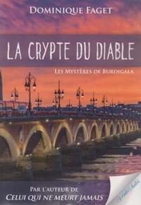 Dominique Faget - La crypte du diable - Les mystères de Burdigala.