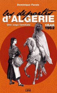 Dominique Farale - Les déportés d'Algérie.