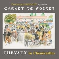 Dominique Farigoux - Carnet de foires - Cheveaux in Chénérailles.