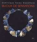Dominique Favey Blackmore - Bijoux de sensations.