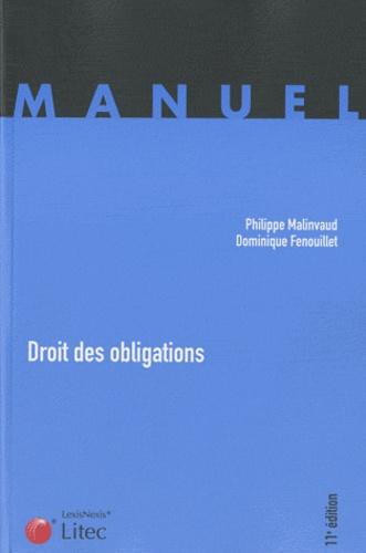 Dominique Fenouillet et Philippe Malinvaud - Droit des obligations.