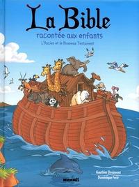 Dominique Ferir et Gauthier Dosimont - La bible racontée aux enfants.