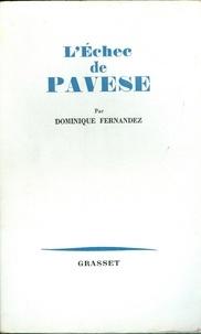 Dominique Fernandez de l'Académie França - L'échec de Pavese.