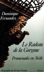 Dominique Fernandez de l'Académie França et Ferrante Ferranti - Le radeau de la gorgone.