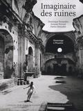 Dominique Fernandez et Ferrante Ferranti - Imaginaire des ruines - Hommage à Piranèse.