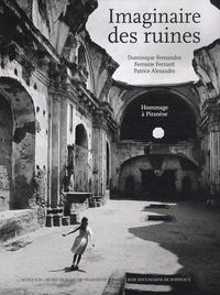 Ucareoutplacement.be Imaginaire des ruines - Hommage à Piranèse Image