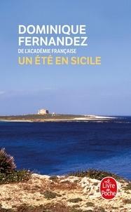 Dominique Fernandez - Où les eaux se partagent - Un été en Sicile.