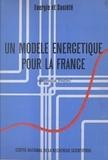 Dominique Finon - Un modèle énergétique pour la France.