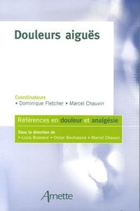 Dominique Fletcher et Marcel Chauvin - Douleurs aiguës.