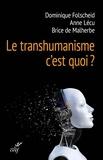Dominique Folscheid et Anne Lécu - Le transhumanisme, c'est quoi ?.
