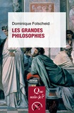 Dominique Folscheid - Les grandes philosophies.