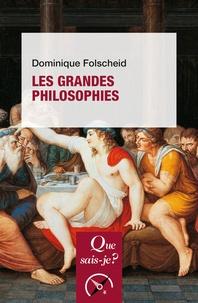 Dominique Folscheid - Les Grandes Philosophies.